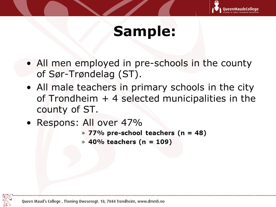 Sample: All men employed in pre-schools in the county of Sør-Trøndelag (ST).