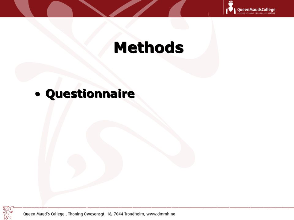 Methods Questionnaire Methods Questionnaire