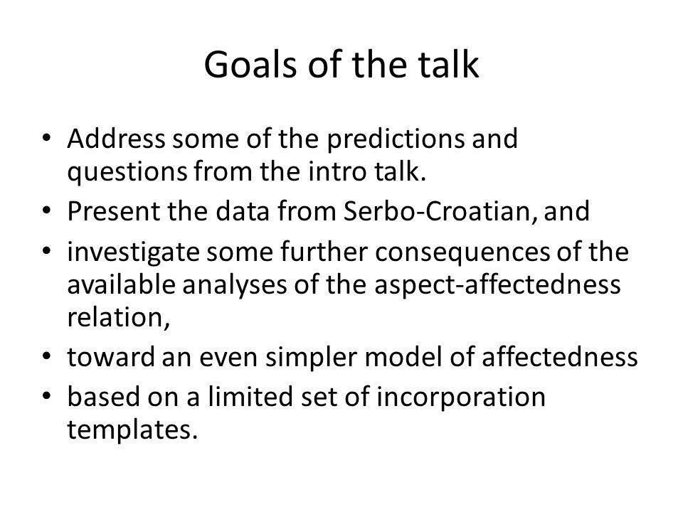 Goals of the talk Address some of the predictions and questions from the intro talk.