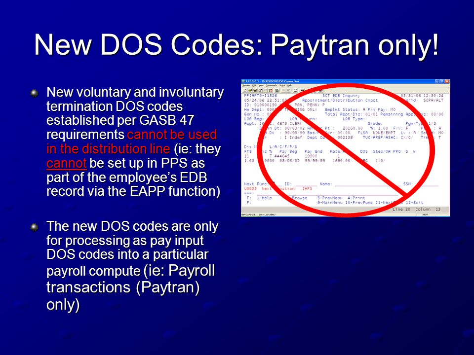 New DOS Codes: Paytran only.