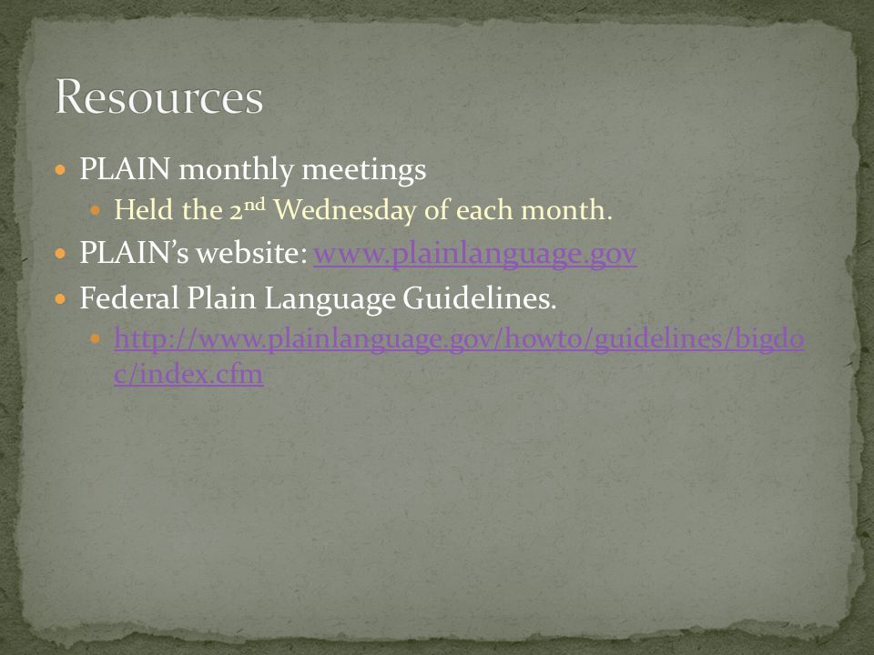 PLAIN monthly meetings Held the 2 nd Wednesday of each month.