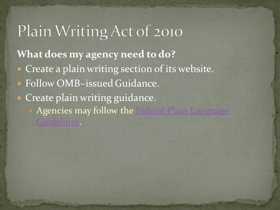 What does my agency need to do. Create a plain writing section of its website.