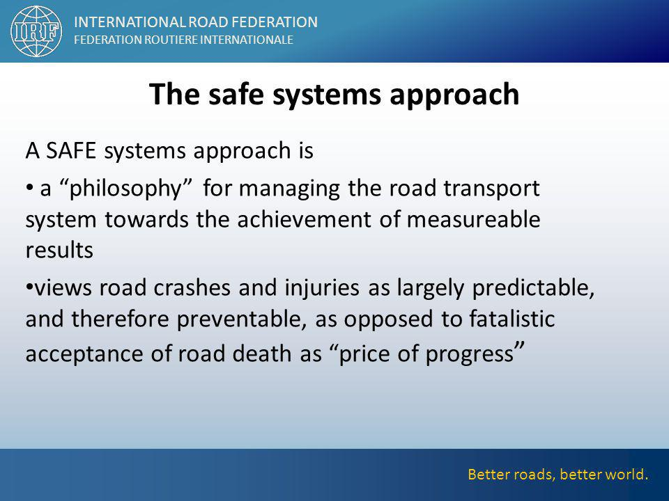 Better roads, better world.