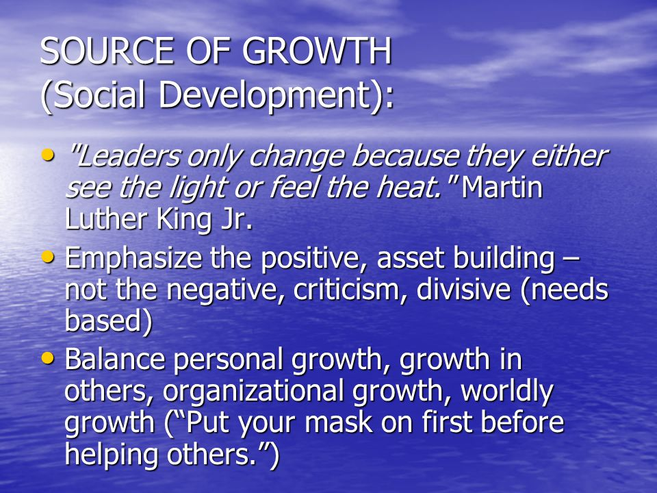 SOURCE OF GROWTH (Social Development):
