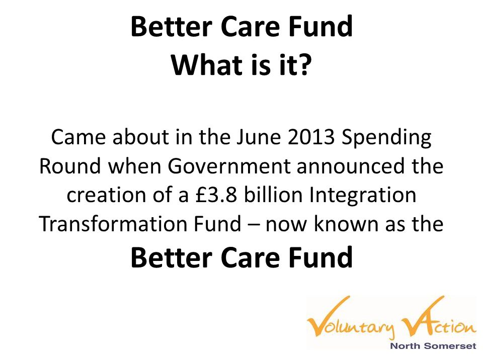 Better Care Fund What is it.