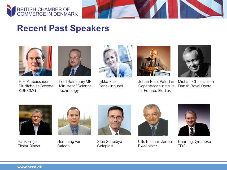 www.bccd.dk Recent Past Speakers H.E.