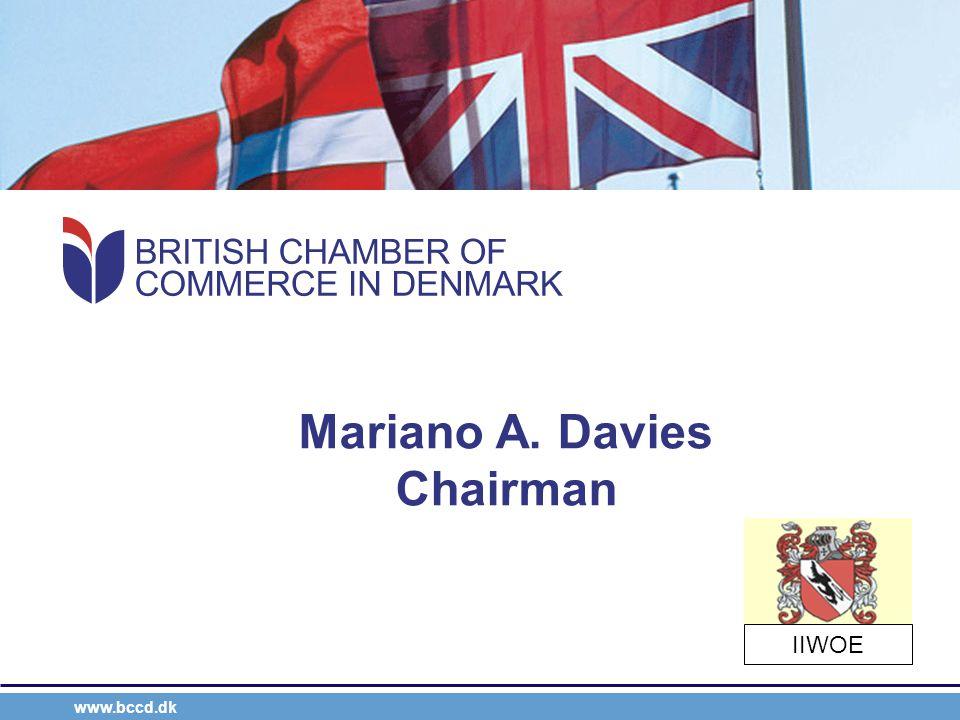 www.bccd.dk Mariano A. Davies Chairman IIWOE