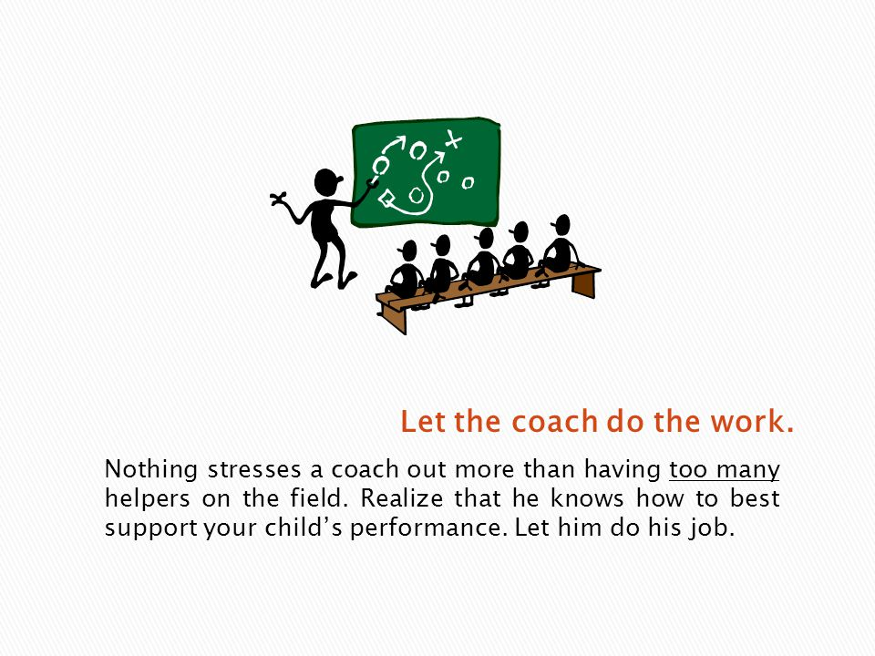 Touch base with your child and the coach about expectations.