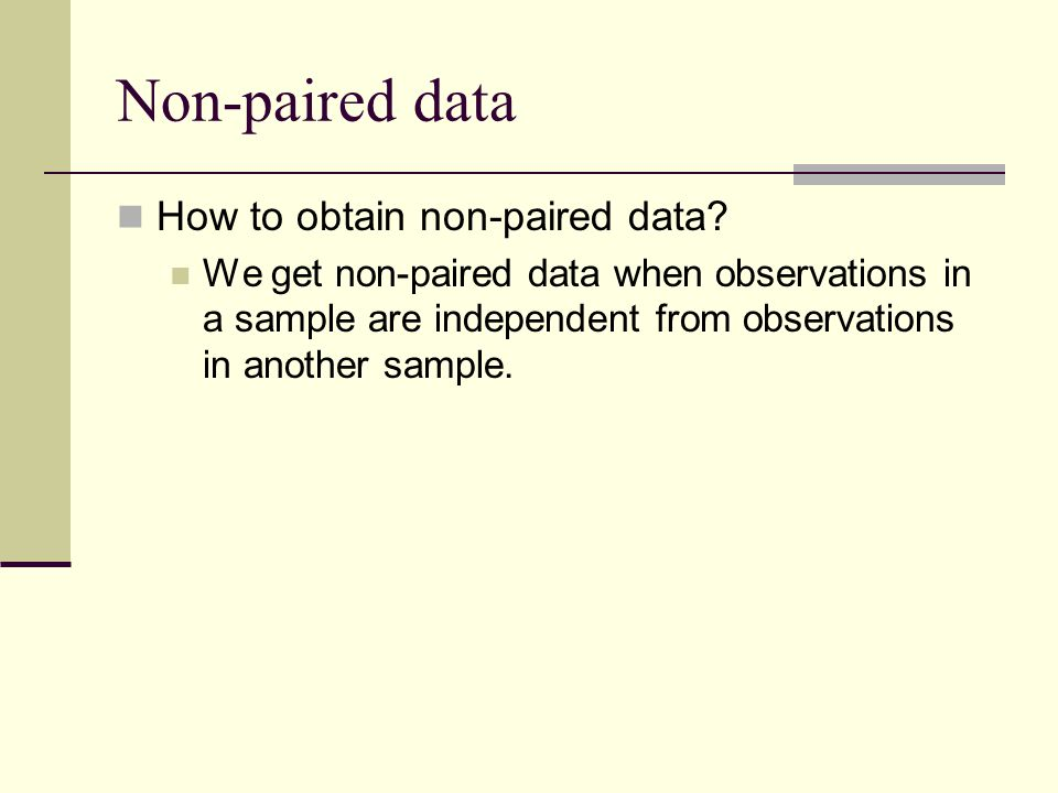 Non-paired data How to obtain non-paired data.