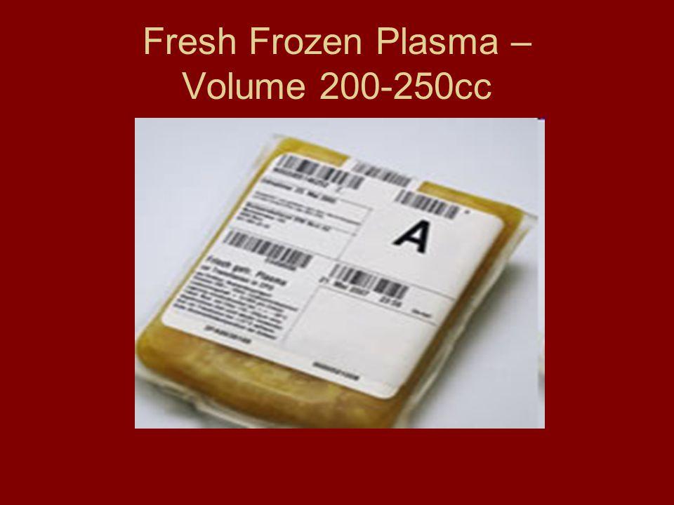 Fresh Frozen Plasma – Volume 200-250cc