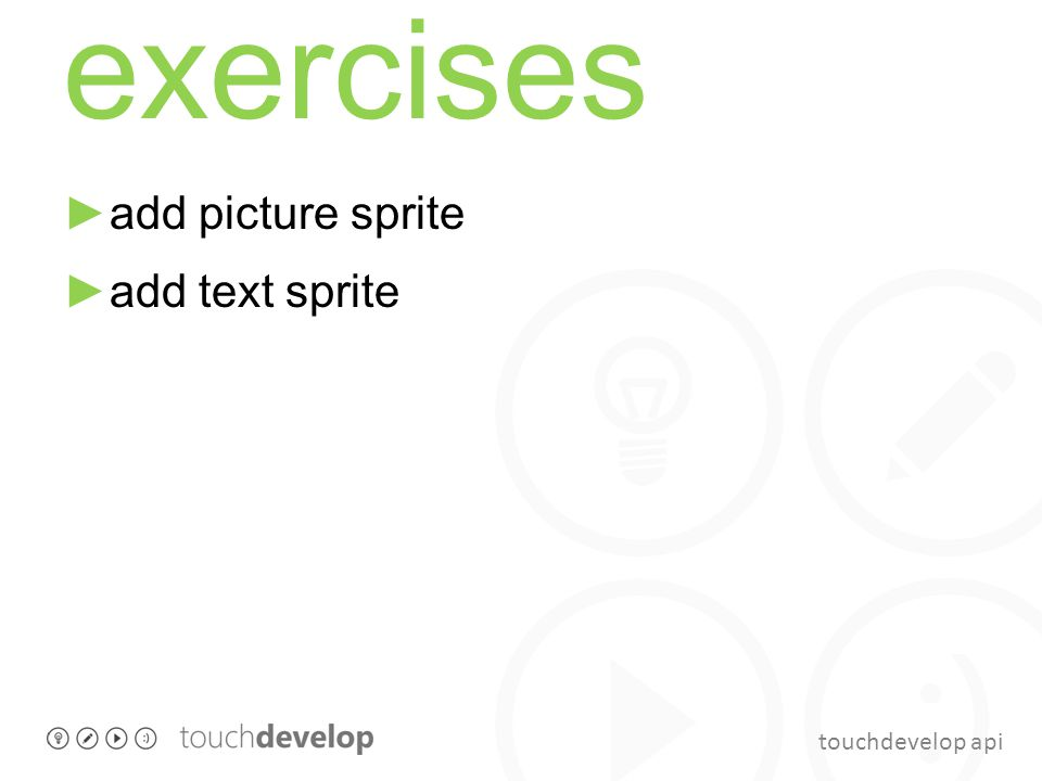 touchdevelop api exercises ►add picture sprite ►add text sprite