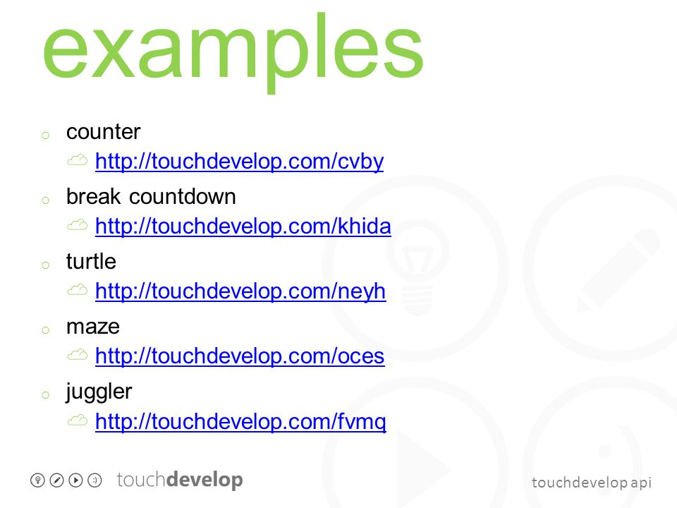 touchdevelop api examples o counter ☁ http://touchdevelop.com/cvbyhttp://touchdevelop.com/cvby o break countdown ☁ http://touchdevelop.com/khidahttp:/