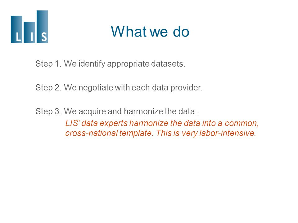 Data harmonization at LIS: an overview Harmonisation