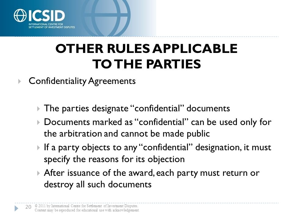 """OTHER RULES APPLICABLE TO THE PARTIES  Confidentiality Agreements  The parties designate """"confidential"""" documents  Documents marked as """"confidentia"""