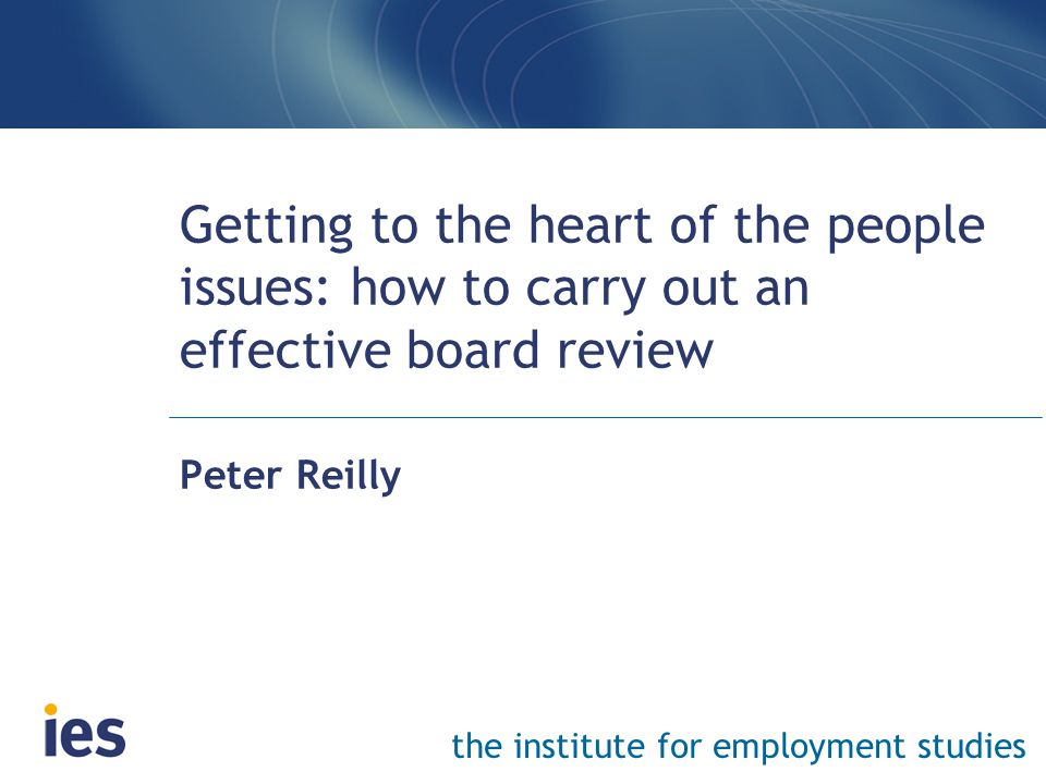 Why: board reviews enhance performance Provided they are undertaken in earnest, board evaluations—of the board, its committees, and individual directors — can be a highly useful tool to improve board performance …A skilled facilitator can help to surface significant people and behavioural issues that may otherwise remain hidden and unaddressed .