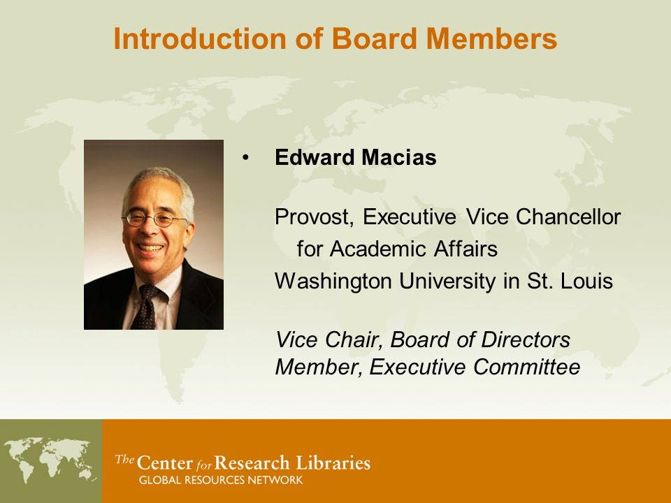 Edward Macias Provost, Executive Vice Chancellor for Academic Affairs Washington University in St.