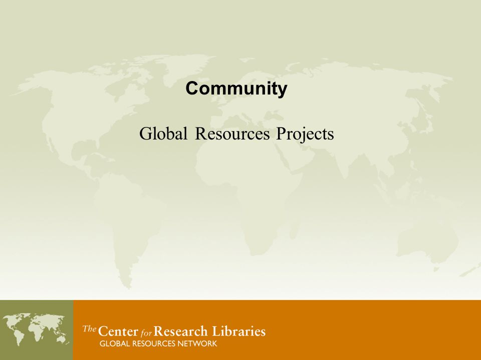 Community Global Resources Projects