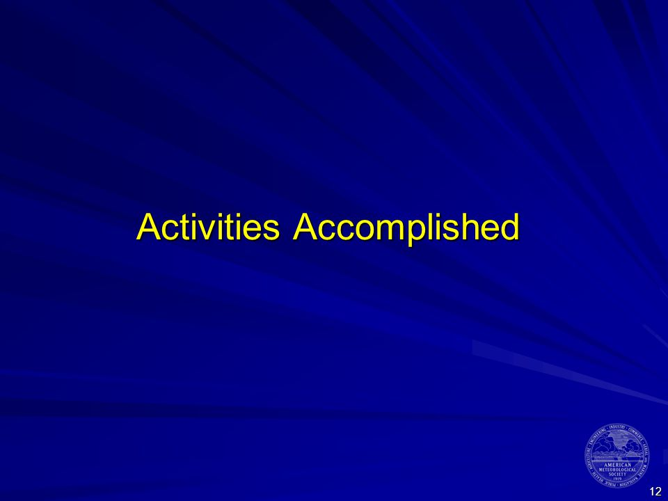 12 Activities Accomplished