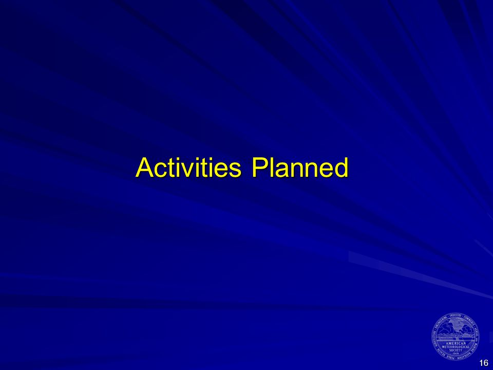 16 Activities Planned