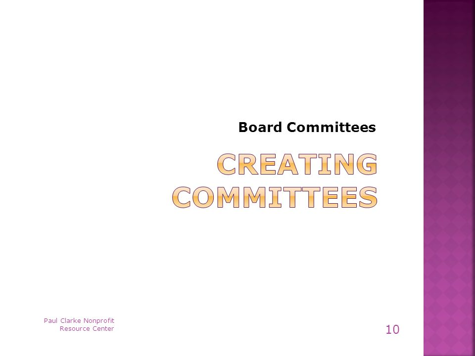 Board Committees Paul Clarke Nonprofit Resource Center 10