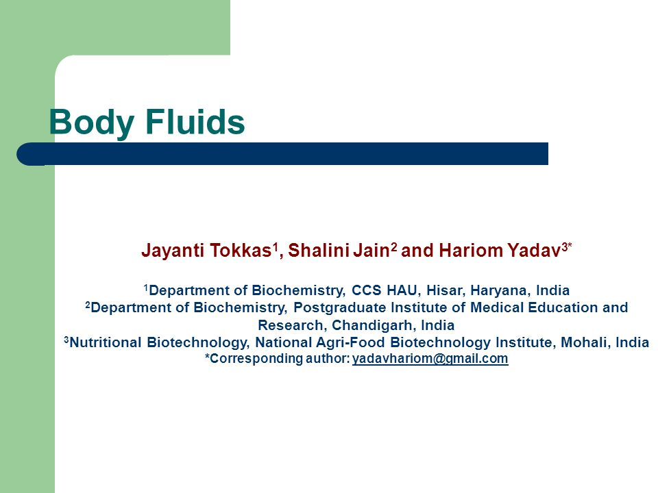 Body Fluids Total amount of fluid in the human body is approximately 70% of body weight Body fluid has been divided into two compartments – – Intracellular fluid (ICF) Inside the cells 55% of total body water – Extracellular fluid Outside the cells 45% of total body water