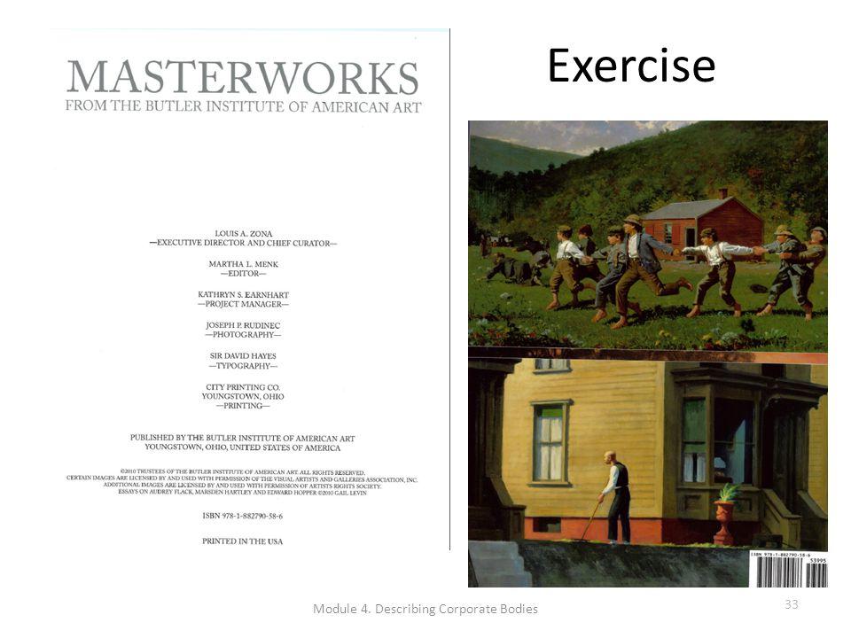 Exercise Module 4. Describing Corporate Bodies 33