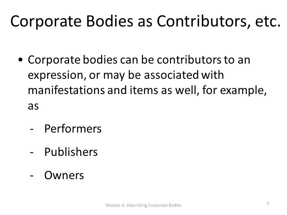Corporate Bodies as Contributors, etc.