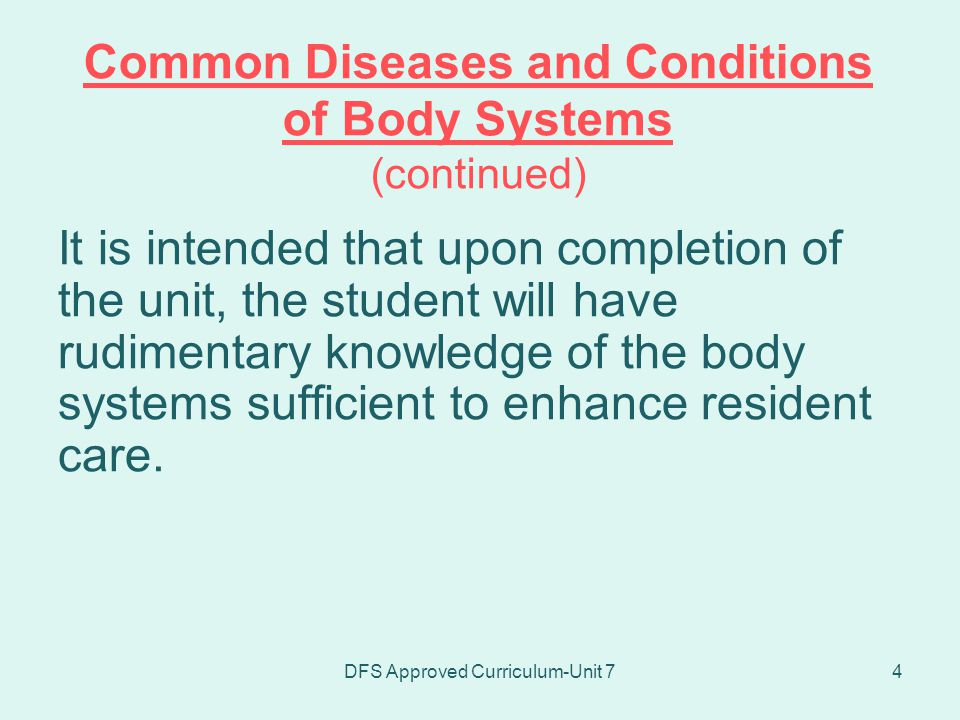 DFS Approved Curriculum-Unit 745 Observations of Muscular System to Report (continued) Edema of tissue or joint Complaint of muscle pain Generalized weakness and fatigue Slow, unsteady body movement