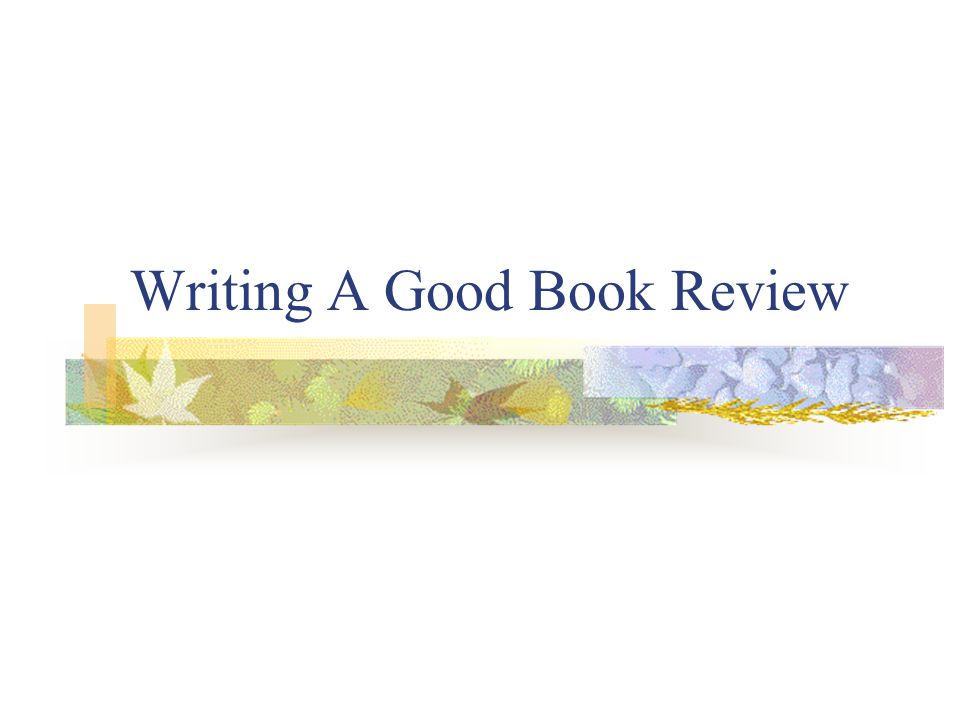 What Is A Book Review .