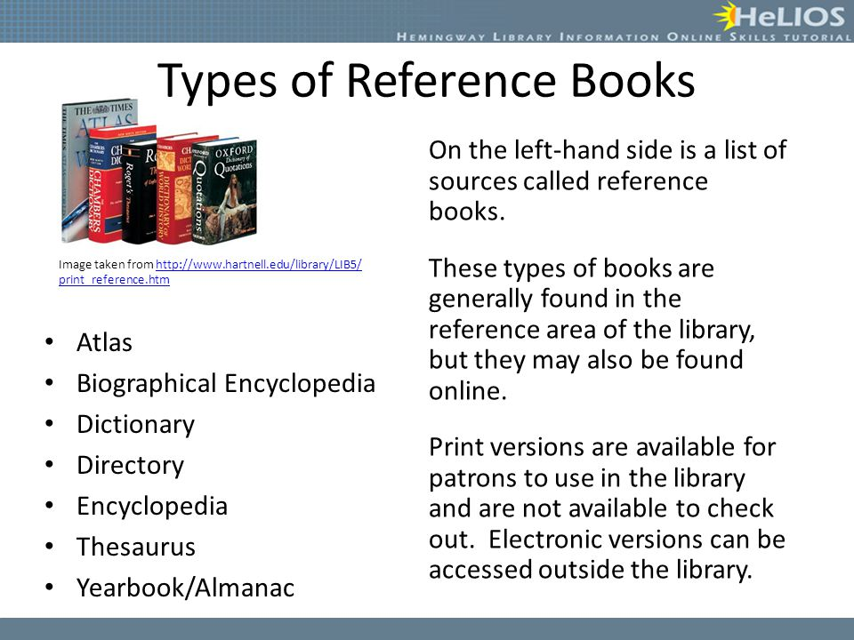 Reference books are often overlooked sources of information.