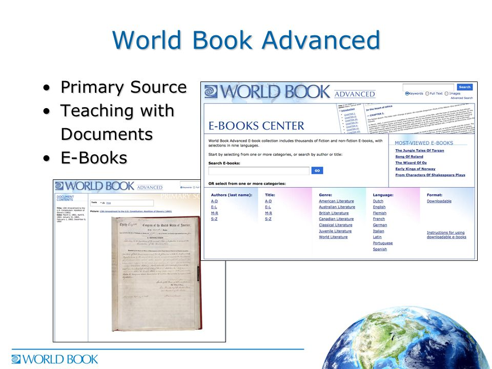 World Book Advanced Primary SourcePrimary Source Teaching withTeaching withDocuments E-BooksE-Books