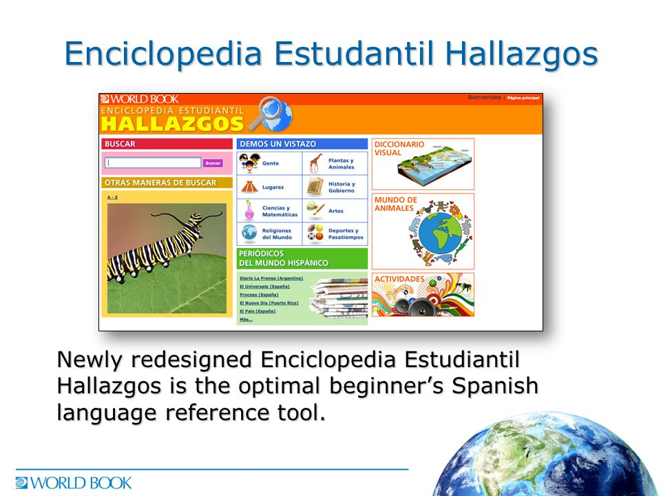 Enciclopedia Estudantil Hallazgos Newly redesigned Enciclopedia Estudiantil Hallazgos is the optimal beginner's Spanish language reference tool.