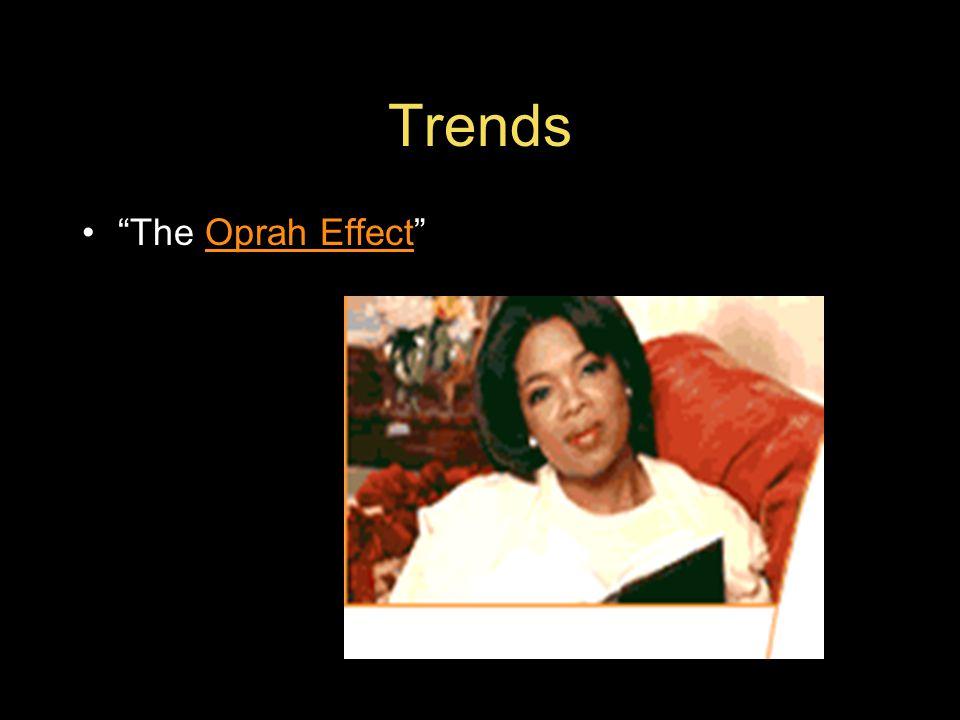 Trends The Oprah Effect Oprah Effect