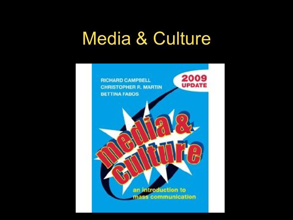 Media & Culture $78.95 Authors: –Richard Campbell: 9.00 –Bettina Fabos: 75 cents –Chris Martin: 75 cents TOTAL: $10.50