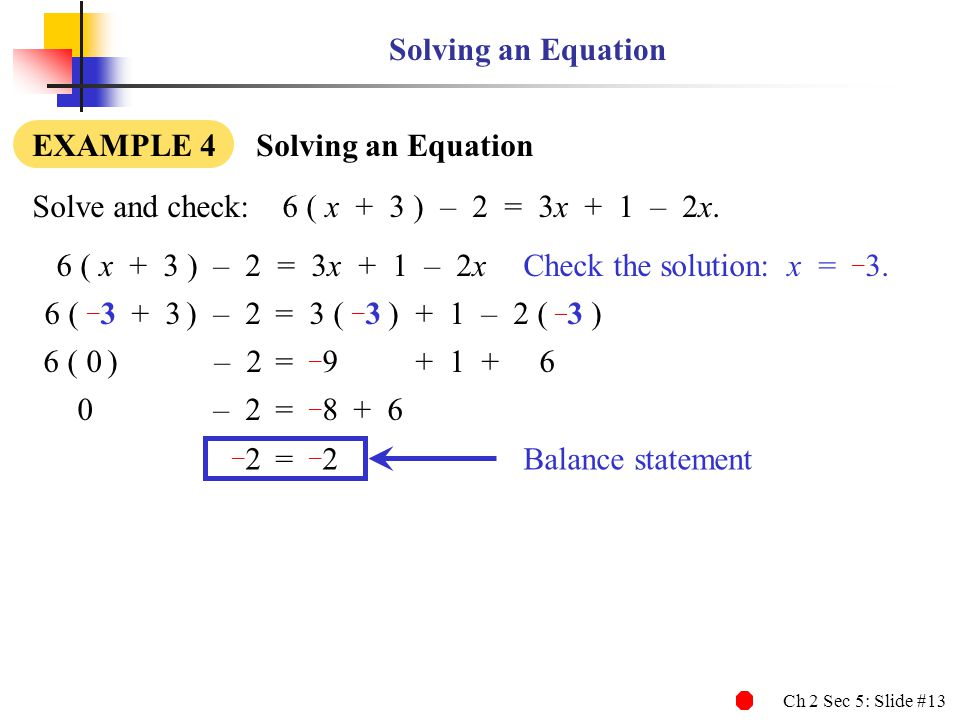 Ch 2 Sec 5: Slide #14 Solving Equations with Several Steps Chapter 2 Section 5 – Completed Written by John T.