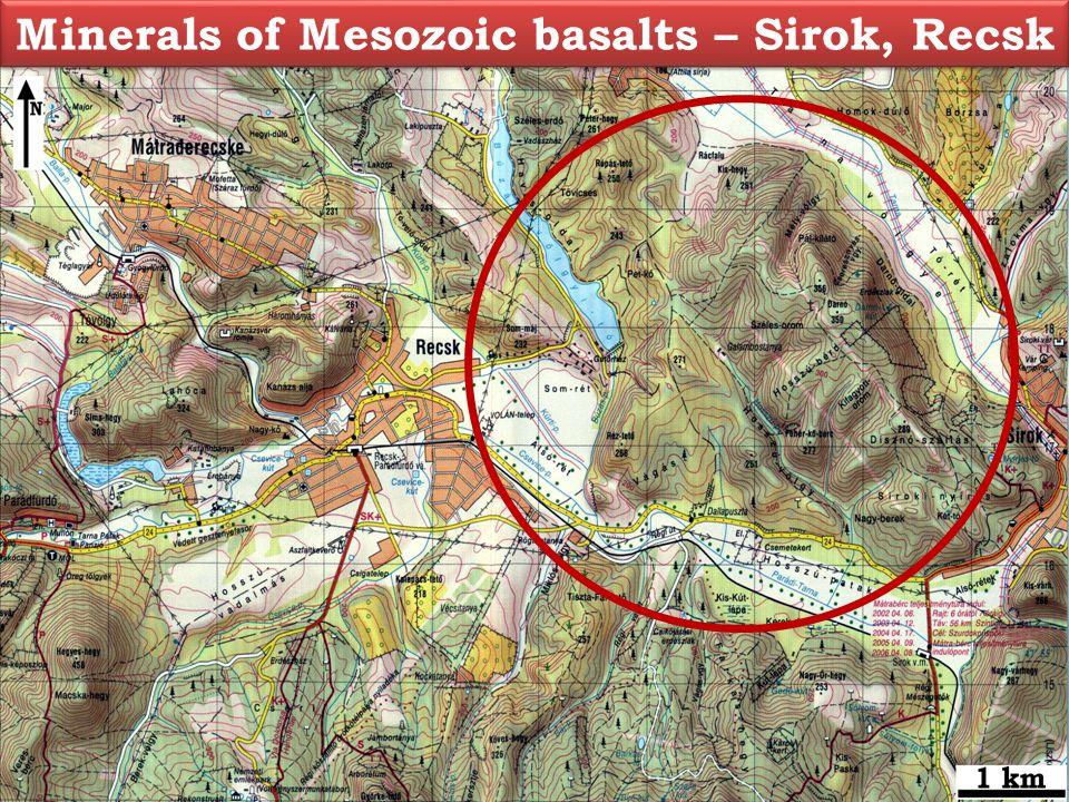 Minerals of Mesozoic basalts – Sirok, Recsk