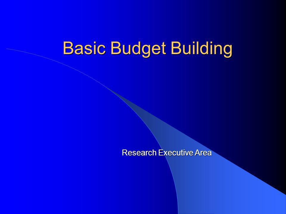 Basic Budget Building Research Executive Area