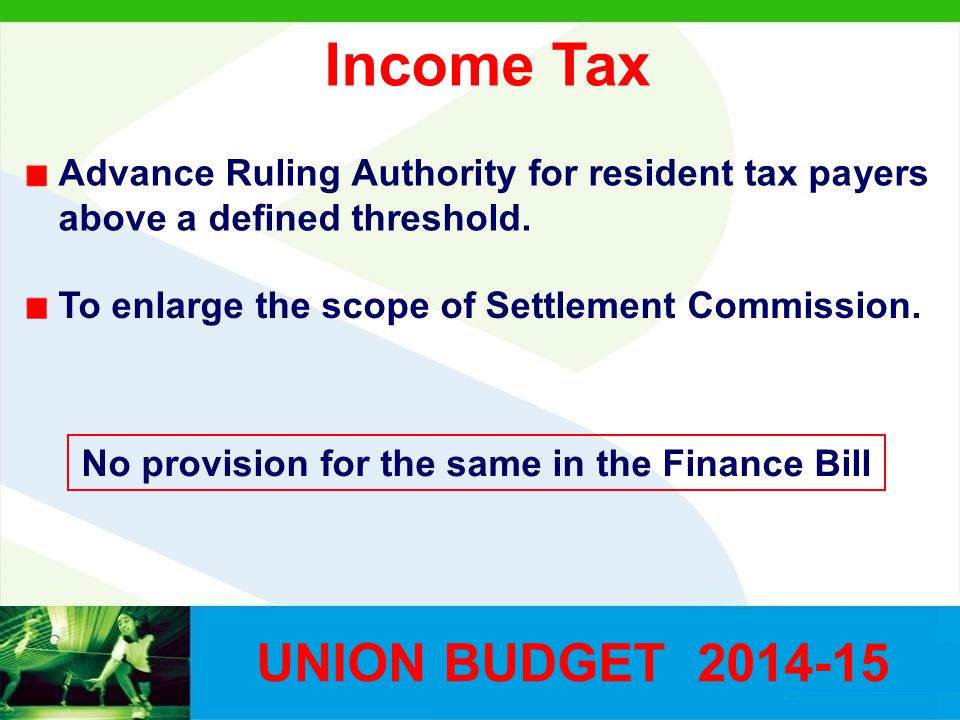 Income Tax Advance Ruling Authority for resident tax payers above a defined threshold.