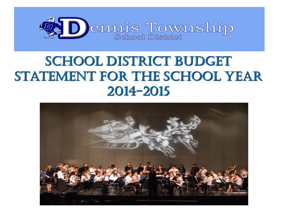 School District Budget Statement for the School Year