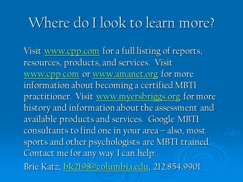 Where do I look to learn more? Visit www.cpp.com for a full listing of reports, resources, products, and services. Visit www.cpp.com or www.amanet.org