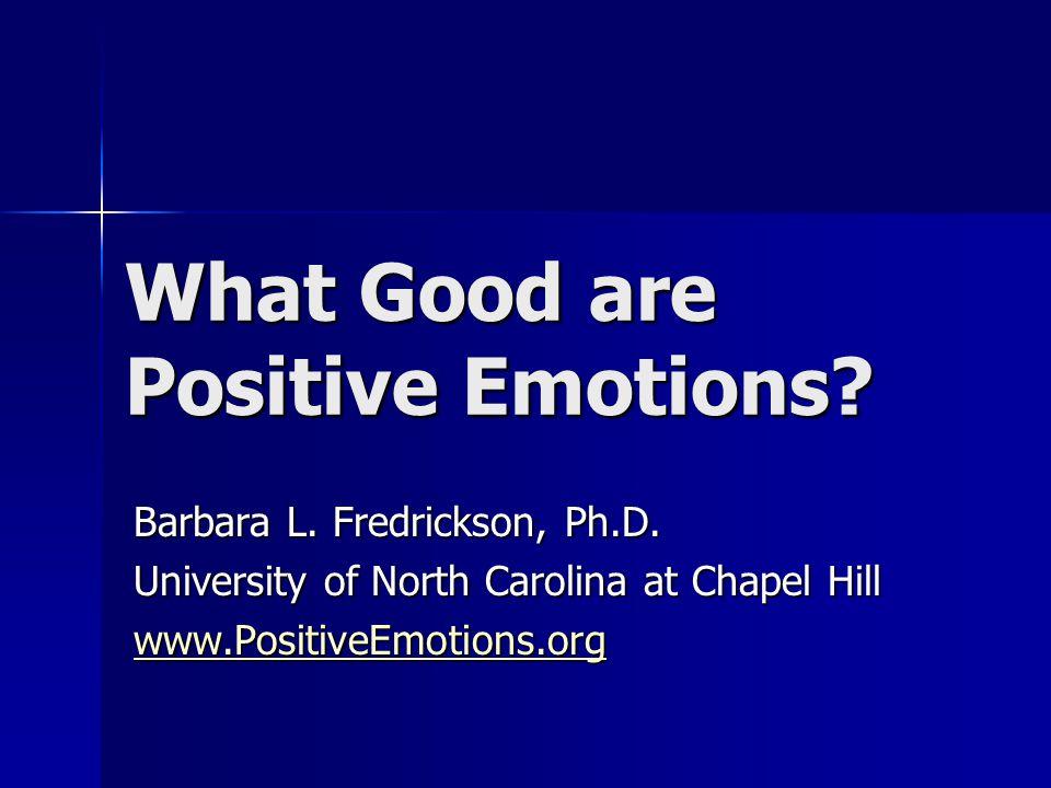 Global Preference Fredrickson & Branigan (2005). Cognition and Emotion, 19, 313-332.