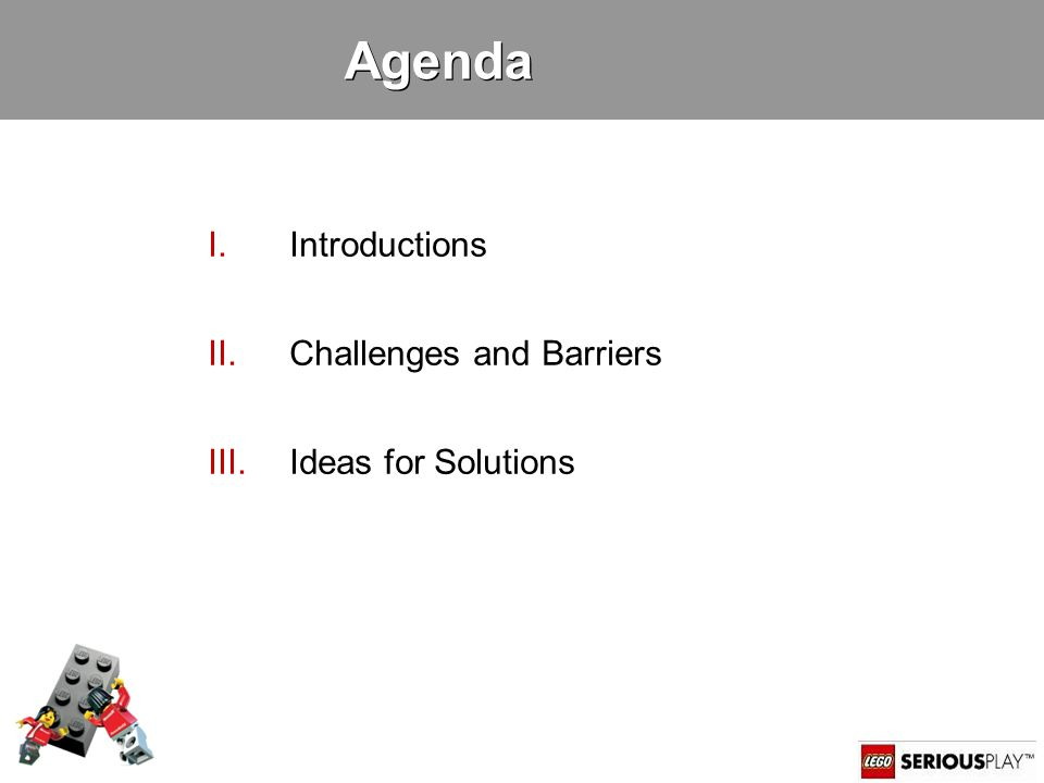 4 Agenda I.Introductions II.Challenges and Barriers III.Ideas for Solutions