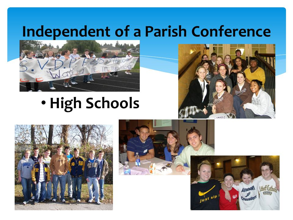 High Schools Independent of a Parish Conference