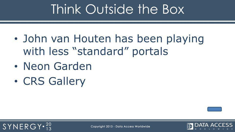 Think Outside the Box John van Houten has been playing with less standard portals Neon Garden CRS Gallery