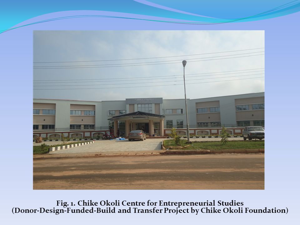 Fig. 1. Chike Okoli Centre for Entrepreneurial Studies (Donor-Design-Funded-Build and Transfer Project by Chike Okoli Foundation)