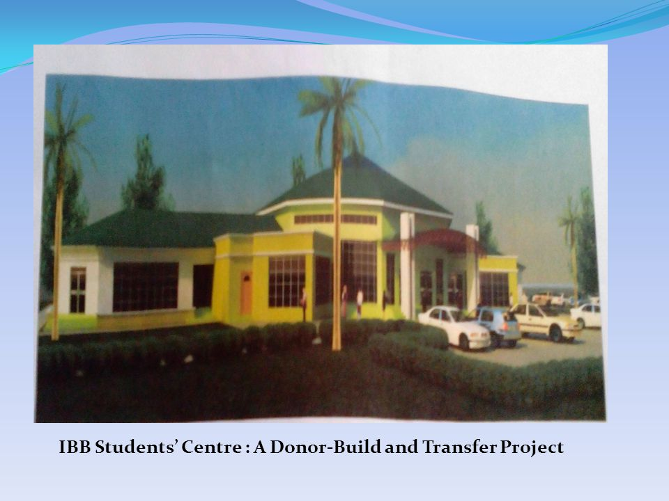 IBB Students' Centre : A Donor-Build and Transfer Project