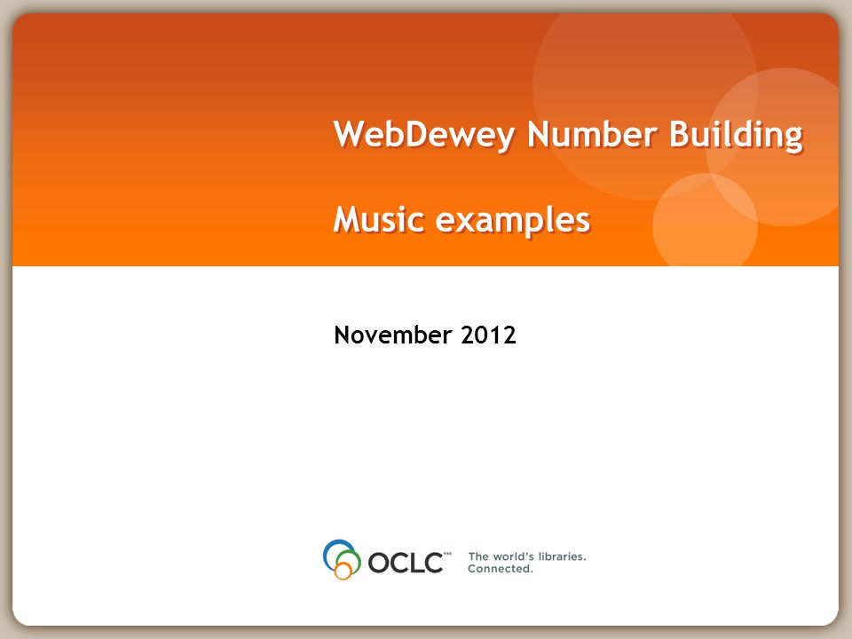 WebDewey Number Building Music examples November 2012