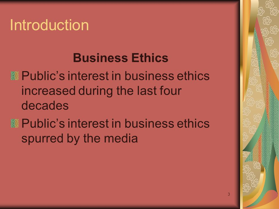 2 Chapter Outline Business Ethics and Public Opinion What Does Business Ethics Mean.