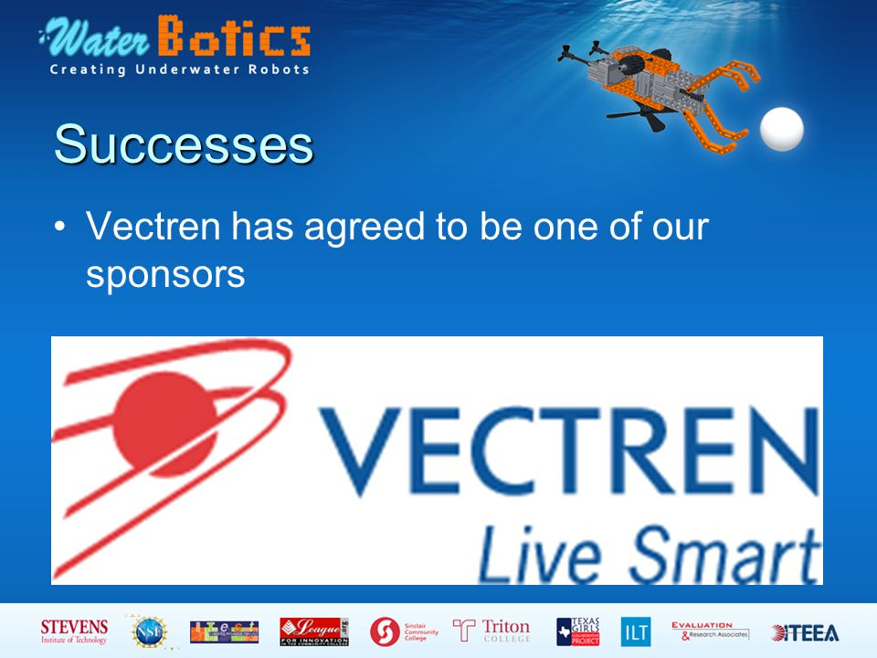 Successes Vectren has agreed to be one of our sponsors