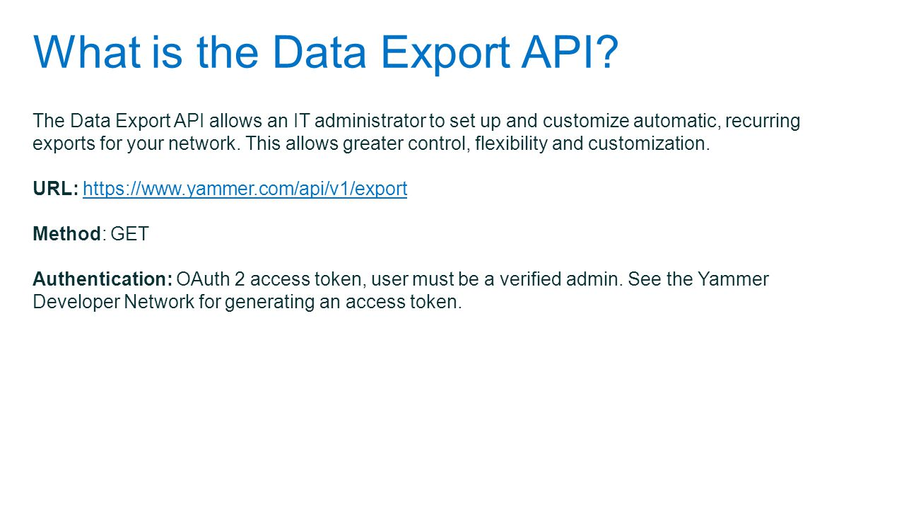 What is the Data Export API.